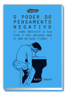 O Poder do Pensamento Negativo